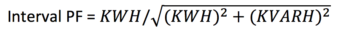 Interval PF = KWH divided by the square root of (KWH^2 + KVARH^2)